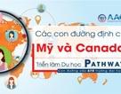 Các con đường định cư Mỹ và Canada tại Triển lãm Du học Pathway