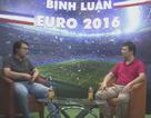 """Bình luận Euro 2016 số 2: """"Đức chắc thắng Ukraine"""""""