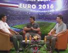 """Bình luận Euro số 12: """"Iceland sẽ đi tiếp nhờ khát vọng chiến đấu"""""""
