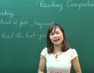 """Video bài giảng môn tiếng Anh: """"Hướng dẫn làm bài tập đọc - hiểu môn Tiếng Anh"""""""