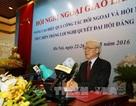 Tổng Bí thư: Hoạt động đối ngoại cần phải là một phương thuốc hòa bình hữu hiệu