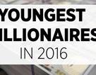 Ai là tỷ phú trẻ tuổi nhất thế giới?