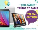 Viễn thông A khuyến mãi bất tận khi mua Tablet