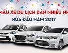 10 mẫu xe con bán chạy nhất nửa đầu năm 2017