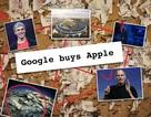 """""""Náo loạn"""" vì thông tin Google thâu tóm Apple với giá 9 tỷ USD"""