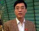 Đại biểu Quốc hội Hoàng Quang Hàm: Nên sớm áp dụng Luật Thuế tài sản
