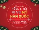 Cơ hội du lịch Mỹ & Hàn Quốc miễn phí mùa mua sắm Noel & Tết