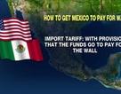 Trump khiến Mexico trả tiền cho bức tường biên giới mà Mỹ xây dựng