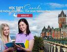 Học THPT Canada: Bệ phóng vững chắc, tỏa sáng, thành công