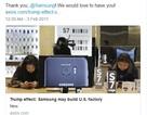Samsung dự định xây nhà máy tại Mỹ, Tổng thống Trump khoe ngay trên Twitter