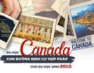 Hai con đường du học Canada và những chính sách ưu tiên định cư cho du học sinh quốc tế năm 2018