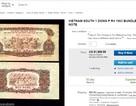 Tiền cũ 1 đồng Việt Nam rao bán 45 triệu đồng trên eBay