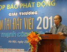 Gia hạn thời gian nộp bài dự thi Giải thưởng Nhân tài Đất Việt 2018