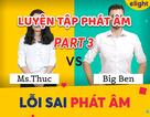Học tiếng Anh: 90% người Việt phát âm sai các từ này, bạn thì sao? (Phần 3)