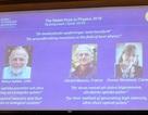 Vật lý laser lên ngôi Nobel Vật lý 2018