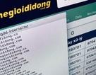 """Cục ATTT lên tiếng sau hàng loạt vụ """"tấn công"""" vào TGDĐ, FPTShop…"""