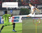 Báo nước ngoài nói gì về bàn thắng bị từ chối của Văn Toàn?