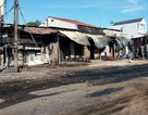 Hiện trường vụ cháy kinh hoàng 19 căn nhà khiến 6 người tử vong