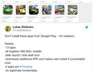 """Google xử lý hàng loạt mã độc """"cài cắm"""" trong các ứng dụng siêu hot"""