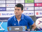 Đội trưởng đội tuyển Lào hâm mộ cuồng nhiệt Việt Nam