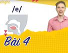 Học tiếng Anh: Luyện tập cặp âm /e/ và /æ/ vừa đúng vừa hay