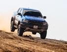 Ford Ranger Raptor - Giới hạn của thách thức