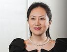 """Canada bắt giám đốc Huawei theo yêu cầu của Mỹ, Trung Quốc """"nóng mặt"""""""