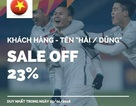 """Mừng tuyển U23 vào chung kết, hàng loạt cửa hàng sale sốc với điều kiện """"khó đỡ"""""""