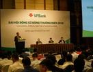 VPBank 2018: Lợi nhuận 10.800 tỷ đồng, trả cổ tức và cổ phiếu thưởng 67%
