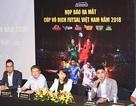 Việt Nam Futsal League 2018: Sân chơi mới, cách tổ chức mới