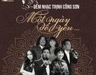 """Đêm nhạc Trịnh Công Sơn - """"Một ngày để yêu..."""" ở Đà Nẵng"""