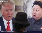 """Vì sao ông Kim Jong-un thay đổi """"180 độ"""" với Mỹ?"""