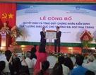 Đại học Nha Trang lần thứ hai đạt chuẩn kiểm định chất lượng giáo dục