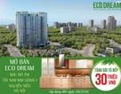 Eco Dream tung chính sách bán hàng hấp dẫn chào hè