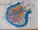 Bản đồ quy hoạch Thủ Thiêm không bị thất lạc