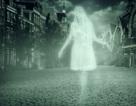 Khám phá bí ẩn về sự tồn tại của bóng ma