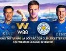 W88 trở thành đối tác chính thức toàn cầu của Leicester City