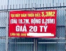 Rao bán miếng đất Hà Nội gần 4 tỷ đồng/m2, thế giới cũng chào thua