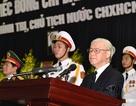 Tổng Bí thư: Chủ tịch nước Trần Đại Quang mất đi là một tổn thất lớn