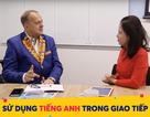 Làm sao để người Việt để sử dụng được tiếng Anh trong giao tiếp?