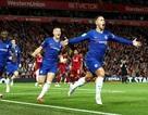 "Đại chiến Chelsea - Liverpool: ""Con quái vật"" Eden Hazard trỗi dậy"