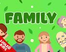 """Tiếng Anh trẻ em: Cách gọi """"chuẩn bản ngữ"""" tên thành viên trong gia đình"""