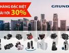Grundfos tham gia Vietbuld với các sản phẩm không đối thủ cạnh tranh