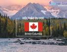 Du học British Columbia (Canada): Lộ trình tiết kiệm, thuận lợi định cư