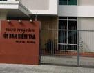 Đà Nẵng khiển trách phó bí thư quận kê khai tài sản không đúng