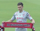 Đặng Văn Lâm ra mắt hoành tráng ở CLB Muangthong United