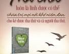 Hiểu về trái tim: Tha thứ giúp ân tình còn mãi (kỳ 5)