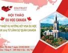 """""""Cập nhật xu hướng xét visa du học năm 2019 từ lãnh sự quán Canada"""""""