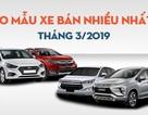 Top 10 mẫu xe bán nhiều nhất tháng 3/2019: Bất ngờ mang tên Mitsubishi Xpander