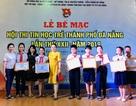 Đà Nẵng trao giải Hội thi Tin học trẻ thành phố
